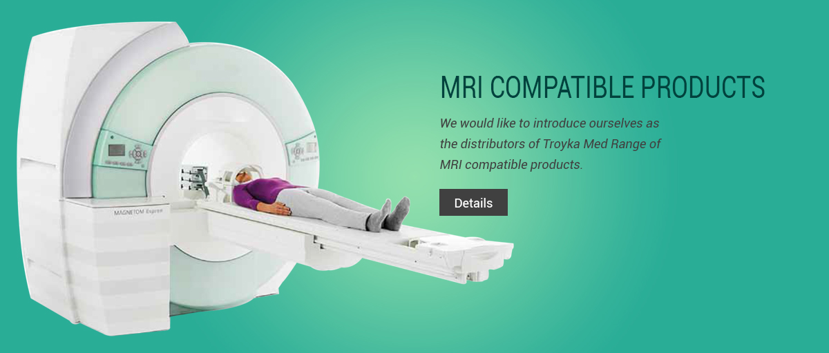 MRI COMPATIBLE PRODUCTS